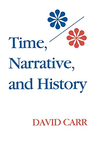 9780253206039: Time, Narrative, and History (Studies in Phenomenology and Existential Philosophy)