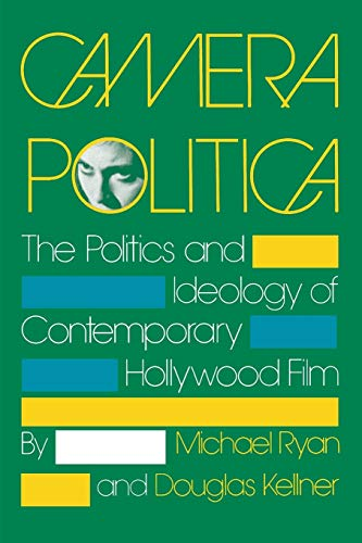9780253206046: Camera Politica: The Politics and Ideology of Contemporary Hollywood Film (A Midland Book)
