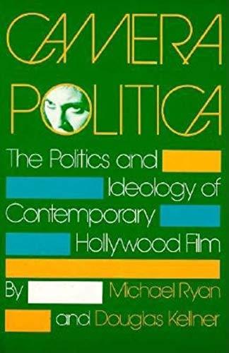 9780253206046: Camera Politica: The Politics and Ideology of Contemporary Hollywood Film (A Midland Book)