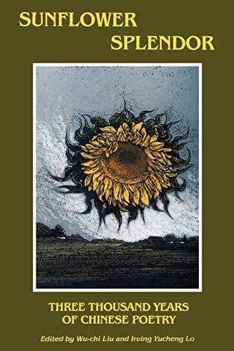 9780253206077: Sunflower Splendor: Three Thousand Years of Chinese Poetry (Midland Book)