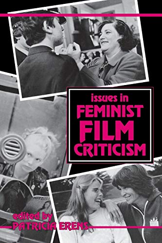 9780253206107: Issues in Feminist Film Criticism (A Midland Book)