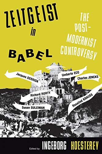 9780253206114: Zeitgeist in Babel: The Postmodernist Controversy (A Midland Book)