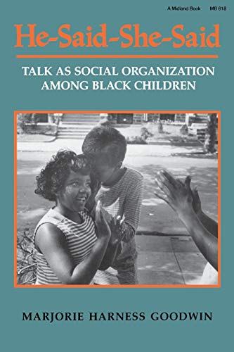 9780253206183: He-Said-She-Said: Talk as Social Organization among Black Children (A Midland Book)