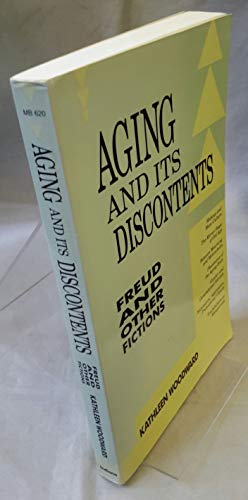9780253206206: Aging and Its Discontents: Freud and Other Fictions (Theories of Contemporary Culture)