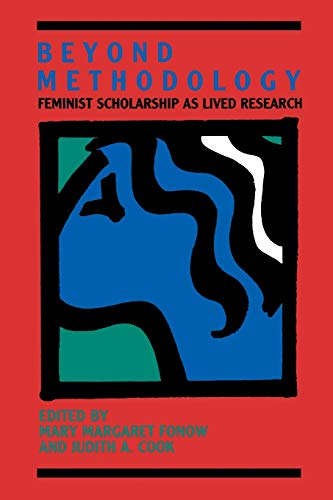 9780253206299: Beyond Methodology: Feminist Scholarship as Lived Research (A Midland Book)