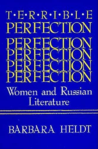 9780253206473: Terrible Perfection: Women and Russian Literature (A Midland Book)