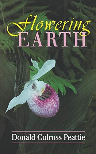 Flowering Earth: Donald, Culross Peattie