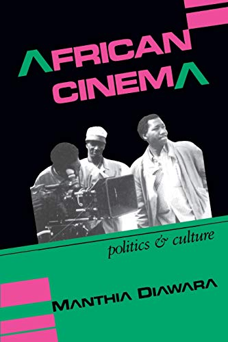 9780253207074: African Cinema: Politics and Culture