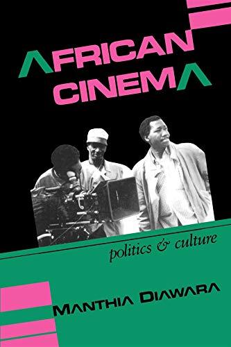 9780253207074: African Cinema: Politics and Culture (Blacks in the Diaspora)