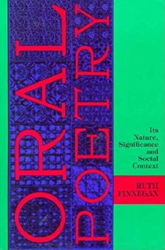 9780253207081: Oral Poetry: Its Nature, Significance and Social Context