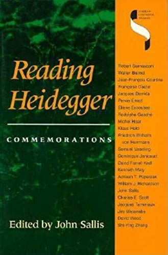 Reading Heidegger: Commemorations (Studies in Continental Thought): John Sallis (Editor)