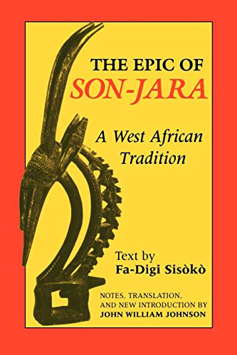 9780253207135: The Epic of Son-Jara: A West African Tradition (African Epic Series)
