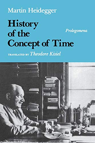 9780253207173: History of the Concept of Time: Prolegomena (Studies in Phenomenology and Existential Philosophy)