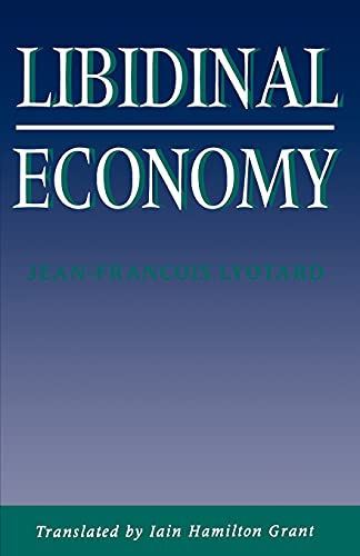 9780253207289: Libidinal Economy (Theories of Contemporary Culture)