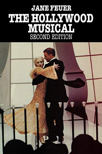 9780253207685: The Hollywood Musical, Second Edition