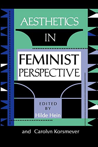 9780253207746: Aesthetics in Feminist Perspective (A Hypatia Book)