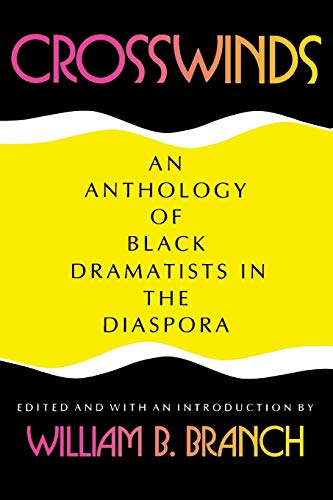 Crosswinds: An Anthology of Black Dramatists in the Diaspora