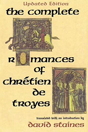 9780253207876: The Complete Romances of Chretien de Troyes