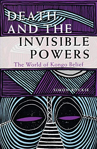 9780253208088: Death and the Invisible Powers: The World of Kongo Belief