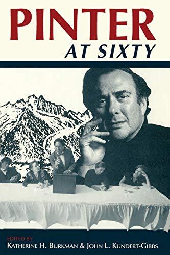9780253208118: Pinter at Sixty (Drama and Performance Studies)