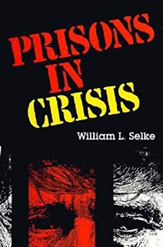 9780253208149: Prisons in Crisis