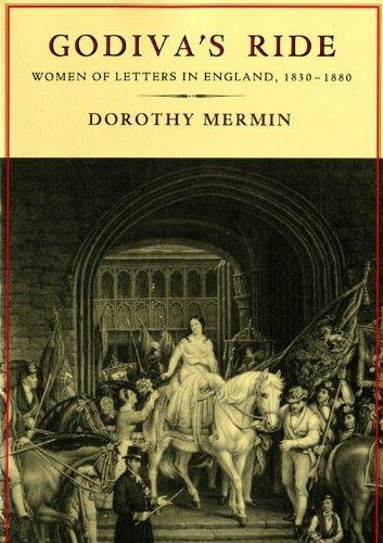 Godivas Ride - Women Of Letters In England 1830 - 1880: Mermin, Dorothy