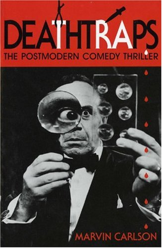 9780253208262: Deathtraps: The Postmodern Comedy Thriller