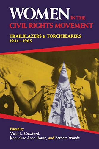 Women in the Civil Rights Movement: Crawford, Vicki L.; Rouse, Jacqueline Anne; Woods, Barbara