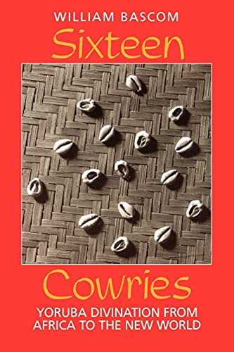 9780253208477: Sixteen Cowries: Yoruba Divination from Africa to the New World