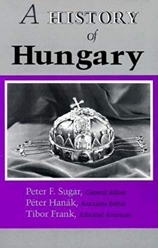 9780253208675: A History of Hungary