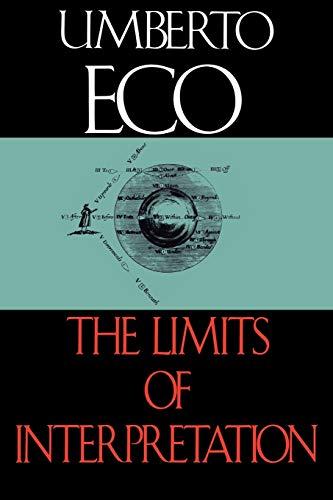9780253208699: Limits of Interpretation, The (Advances in Semiotics)