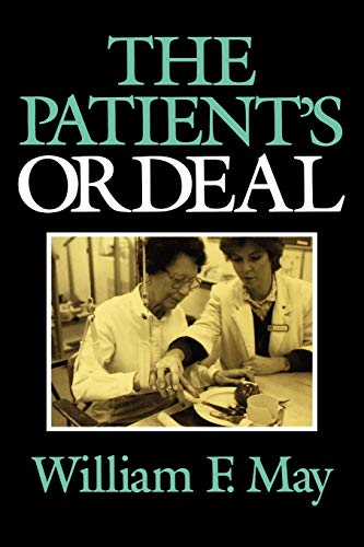 9780253208705: The Patient's Ordeal (Medical Ethics)