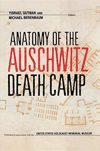 9780253208842: Anatomy of the Auschwitz Death Camp