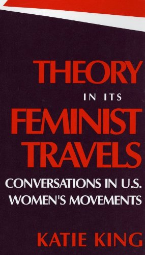 9780253209054: Theory in Its Feminist Travels: Conversations in U. S. Women's Movements