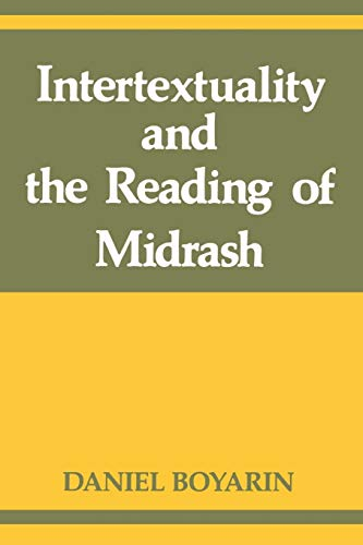 9780253209092: Intertextuality and the Reading of Midrash (Indiana Studies in Biblical Literature)