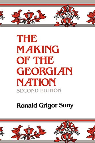 9780253209153: The Making of the Georgian Nation