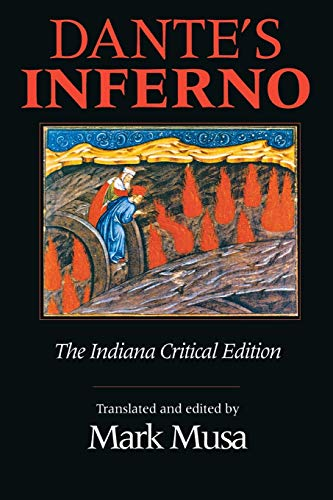 Dante's Inferno: The Indiana Critical Edition: MUSA Mark (ed)
