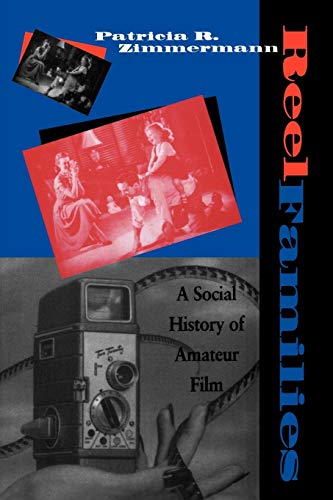 9780253209443: Reel Families: A Social History of Amateur Film