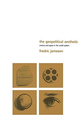 9780253209665: The Geopolitical Aesthetic: Cinema and Space in the World System
