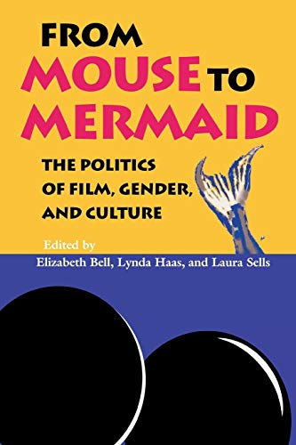 9780253209788: From Mouse to Mermaid: The Politics of Film, Gender, and Culture