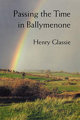 9780253209870: Passing the Time in Ballymenone