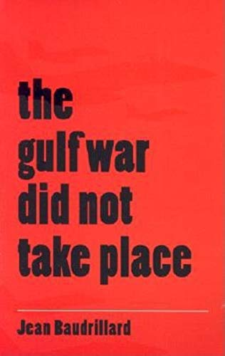 9780253210036: The Gulf War Did Not Take Place