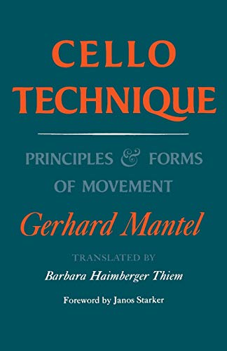 9780253210050: CELLO TECHNIQUE: Principles and Forms of Movement