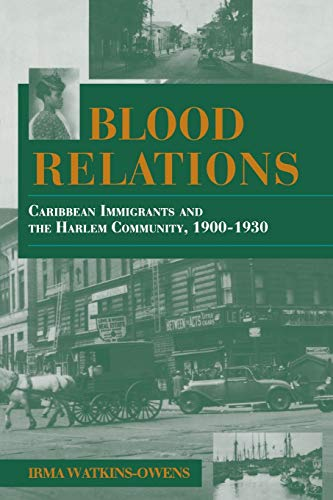9780253210487: Blood Relations: Caribbean Immigrants and the Harlem Community, 1900–1930 (Blacks in the Diaspora)
