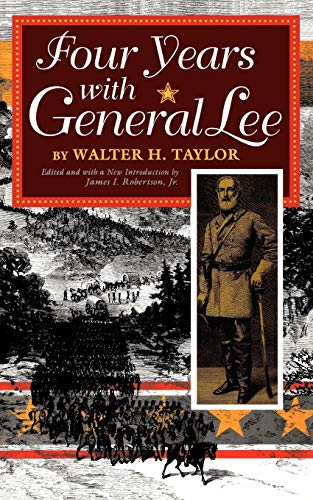 9780253210746: Four Years with General Lee