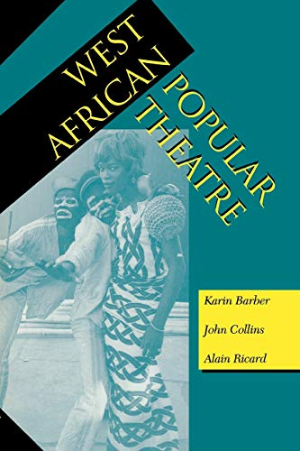 9780253210777: West African Popular Theatre (Drama and Performance Studies)