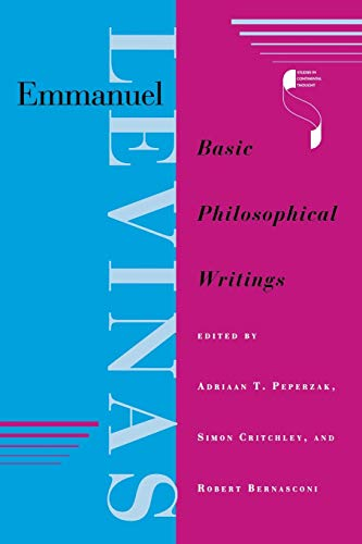 9780253210791: Emmanuel Levinas: Basic Philosophical Writings (Studies in Continental Thought)