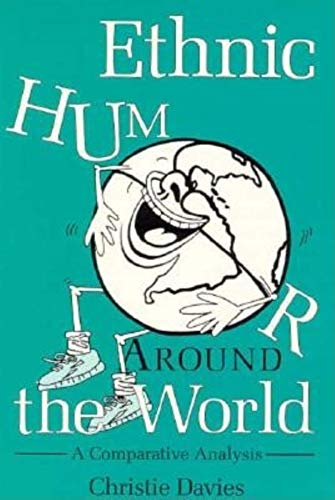 9780253210814: Ethnic Humor Around the World: A Comparative Analysis