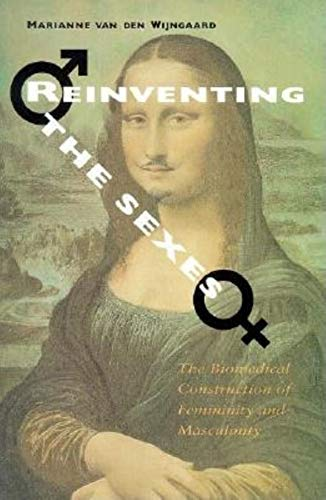 9780253210876: Reinventing the Sexes: The Biomedical Construction of Femininity and Masculinity (Race, Gender, & Scie)