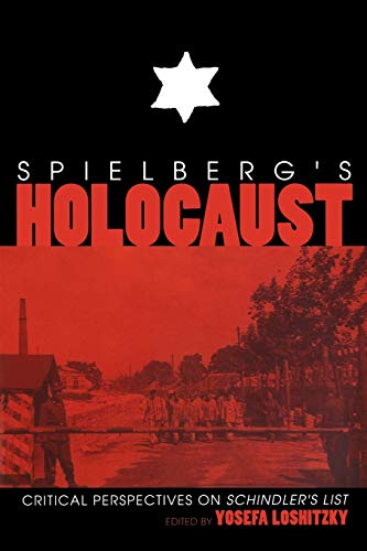 9780253210982: Spielberg's Holocaust: Critical Perspectives on Schindler's List